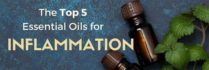 essential oils for swelling, best essential oil for inflammation