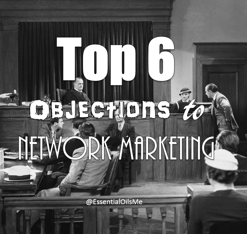 Objections To Network Marketing