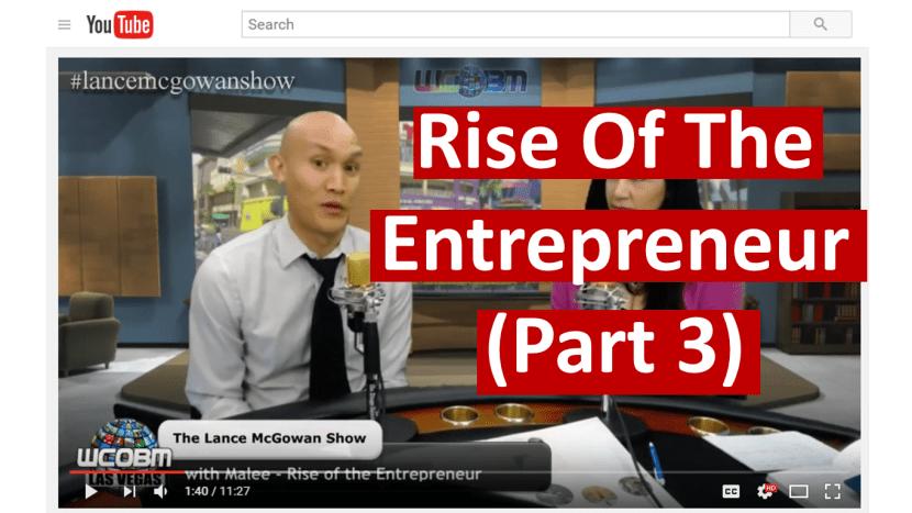 rise of the entrepreneur part 3