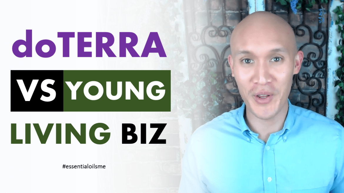 Best doTERRA VS Young Living Essential Oils Business Training