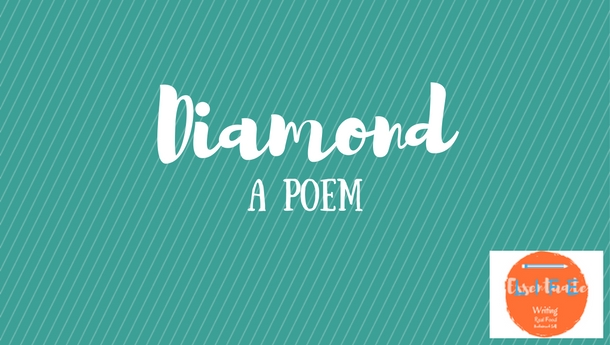 Diamond a poem