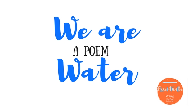 We are water poem