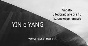 Lezione esperienziale YIN e YANG @ Centro Mindfulness ESSERE ORA | Udine | Friuli-Venezia Giulia | Italia