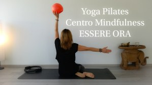 Yoga Pilates @ Centro Mindfulness ESSERE ORA | Udine | Friuli-Venezia Giulia | Italia