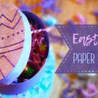 Easter Egg Paper Gift Box Tutorial