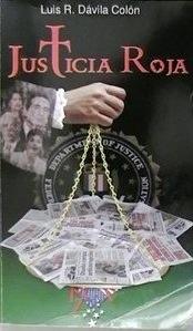 libro Luis Dávila Colón Justicia Roja