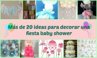 15 ideas para tu fiesta de baby shower | Manualidades