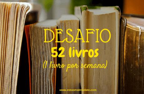 Desafio: 52 Livros (1 livro por semana)