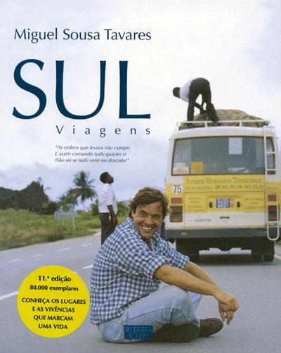 """""""Sul"""" de Miguel Sousa Tavares"""