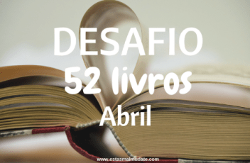 Desafio 52 livros - Abril