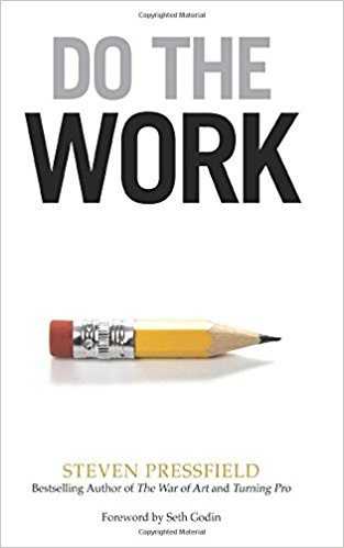 """Do the Work"" de Steven Pressfield"