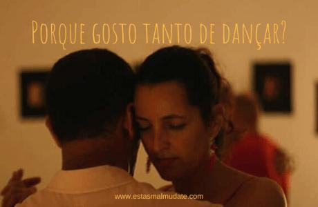 Porque Gosto Tanto de Dançar?