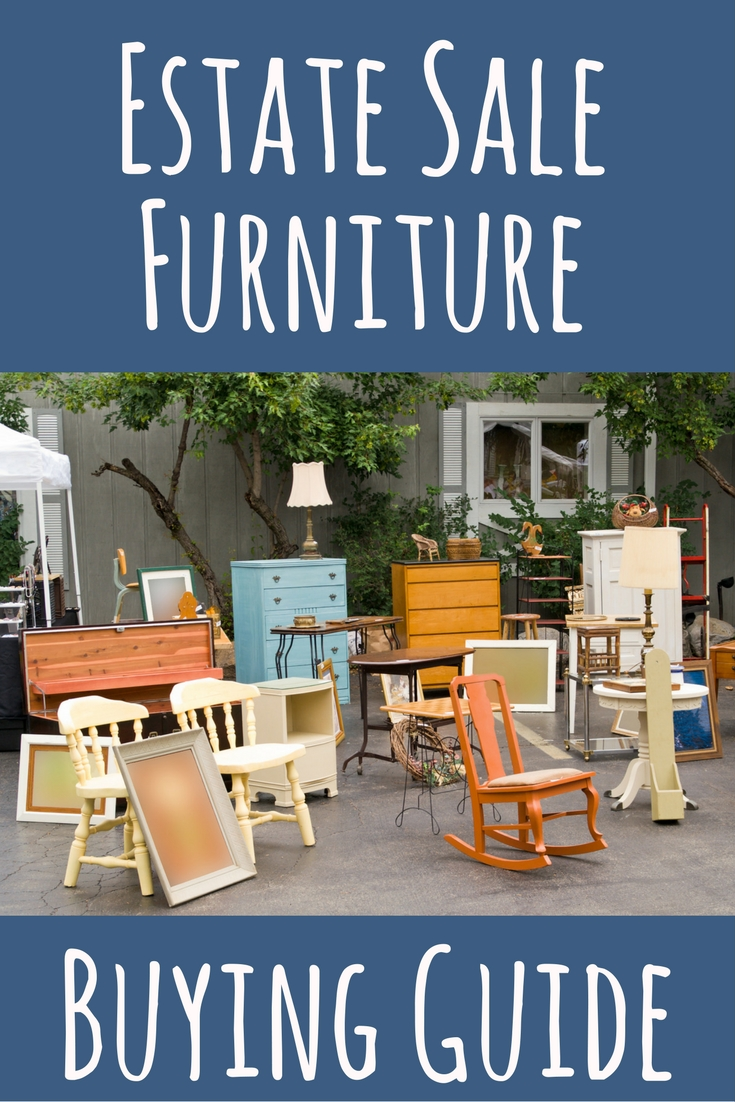 Estate Sale Furniture Buying Guide Estate Sale Blog