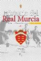 Historia del Real Murcia  Volumen II  (1924-1930)