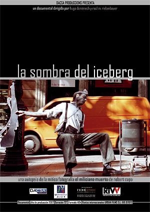Cartel del documental 'La sombra del iceberg', de Raúl M. Riebenbauer y Hugo Doménech. (Foto: Dacsa)