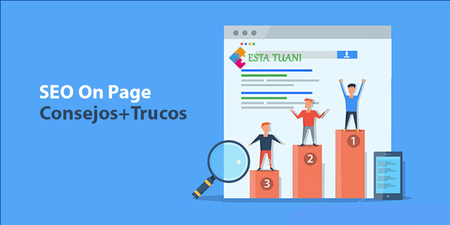 Seo On Page, Esta tuani, SEO, Marketing Digital