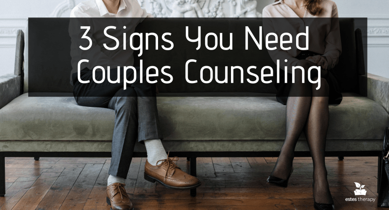 3 Signs You Need Couples Counseling marital therapy marriage divorce communication affair infidelity trust