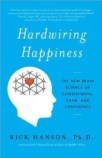 self improvement hardwiring happiness happy better personal growth
