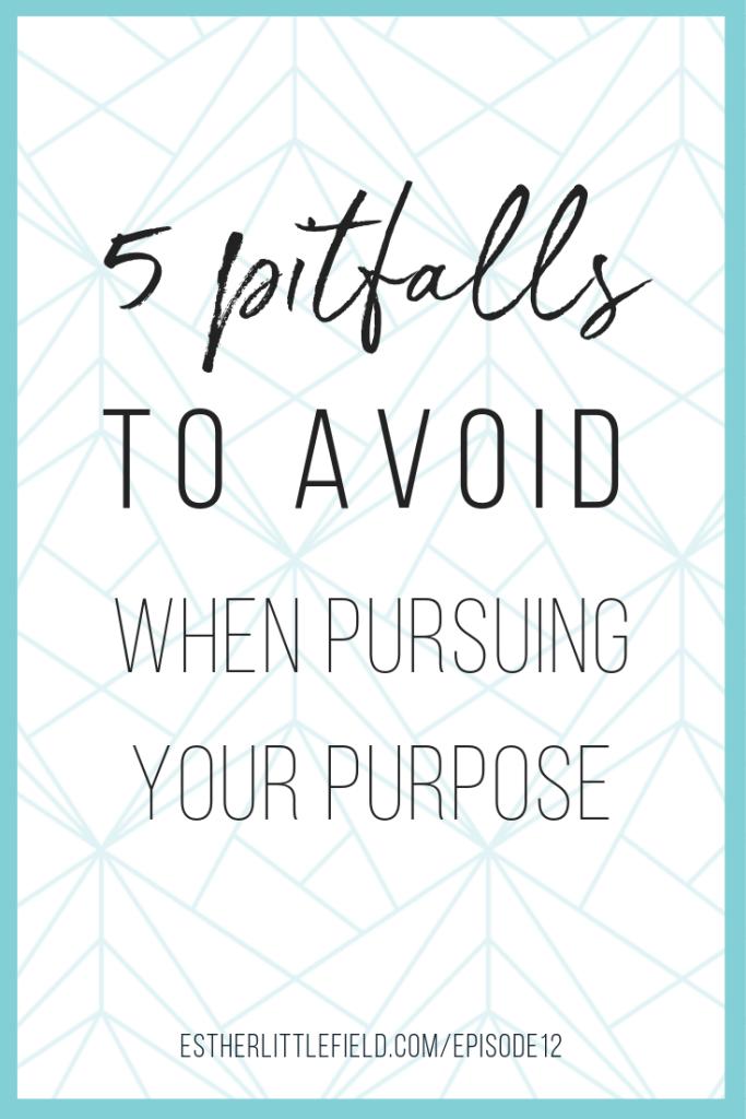5 Pitfalls of Purpose