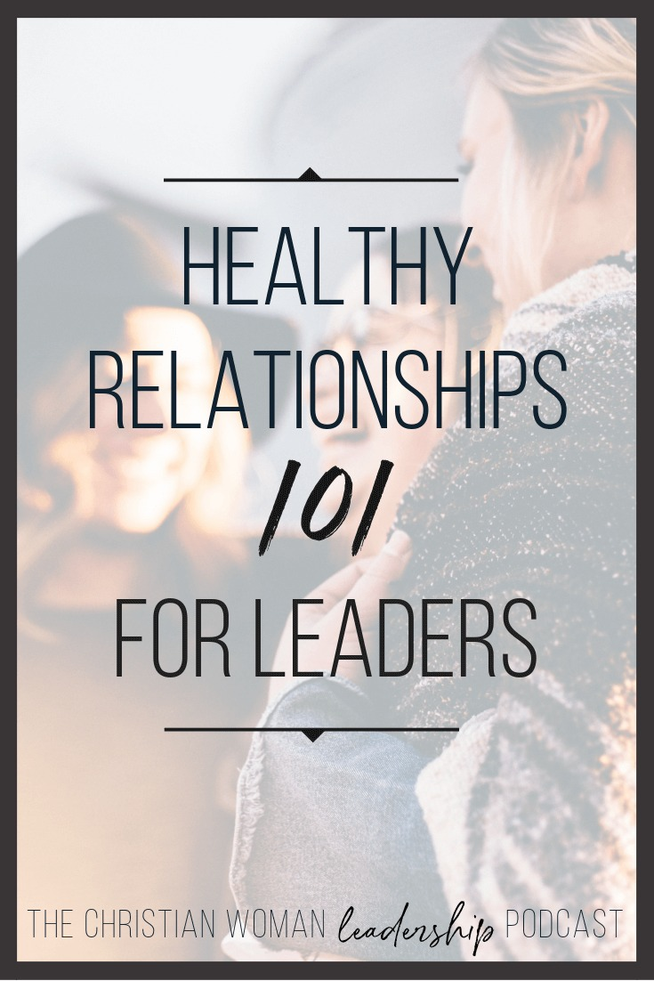 Healthy relationships are crucial to leadership, but which ones are the most foundational? And is there a framework to make sure these critical relationships start and stay healthy? Podcast co-hosts Holly and Esther dive into a topic that's critical to leadership and to our own well-being. Listen in.