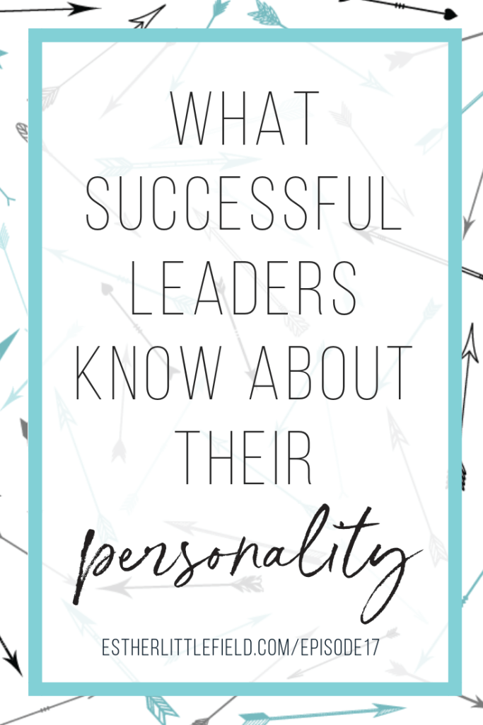 What Successful Leaders Know about Their Personality