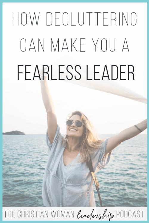 leader, leadership, fearless leader, decluttering