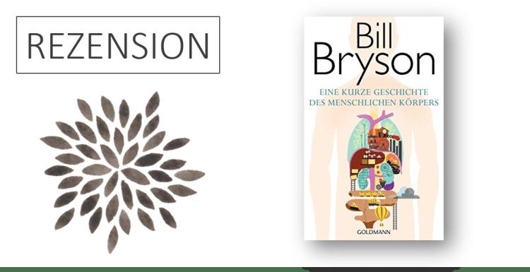 Bill Bryson_Eine kurze Geschichte des menschlichen Körpers