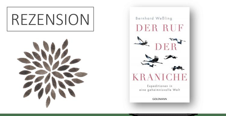 Bernhard Weßling Der Ruf der Kraniche