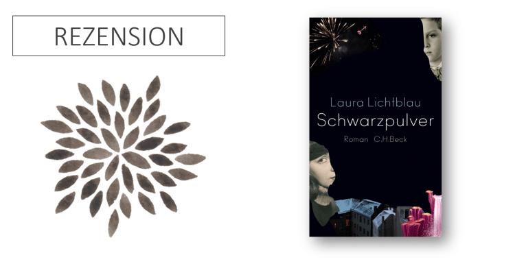 Laura Lichtblau Schwarzpulver