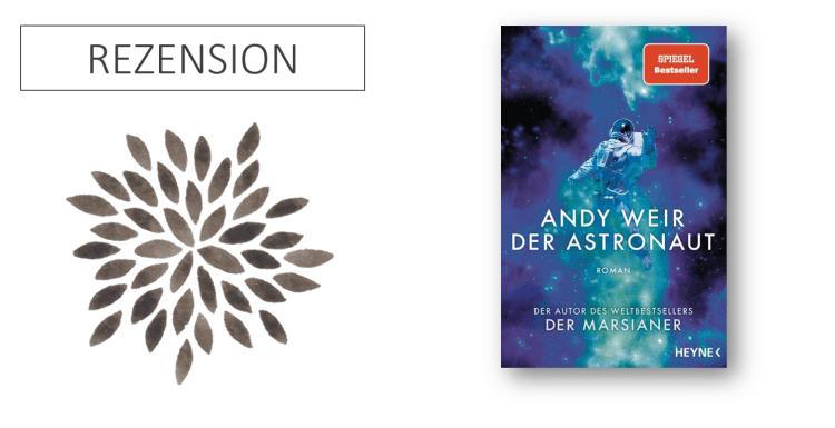 Andy Weir Der Astronaut