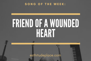 friend of a wounded heart