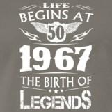 life-begins-at-50-1967-the-birth-of-legends-men-s-premium-t-shirt