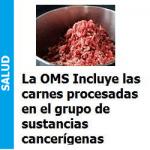Carnes procesadas en el grupo de sustancias cancerigenas, Carnes procesadas en el grupo de sustancias cancerigenas