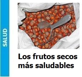 Los frutos secos más saludables1, Los frutos secos más saludables1