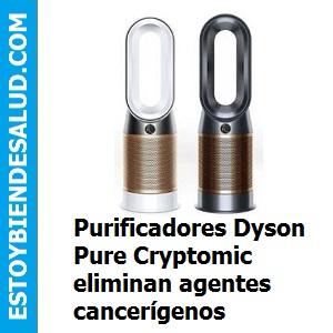 Purificadores Dyson Pure Cryptomic eliminan agentes cancerígenos, Purificadores Dyson Pure Cryptomic eliminan agentes cancerígenos