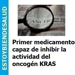 Primer_medicamento_capaz_de_inhibir_la_actividad_del_oncogen_KRAS