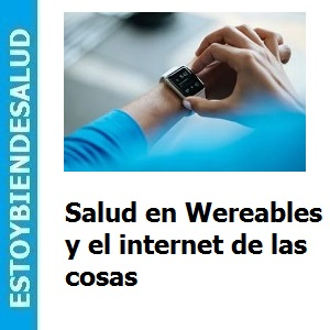 Salud_en_Wereables_y_el_internet_de_las_cosas