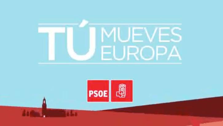 Tu Mueves Europa Ilusionate – PSOE