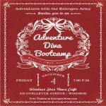 ADVENTURE DIVA BOOTCAMP - Friday, December 4th @ 7:00PM - Windsor Star News Café - 310 Ouellette Avenue - 3rd Floor, Windsor, ON, Canada - Free tickets @ EstrogenArmy.com