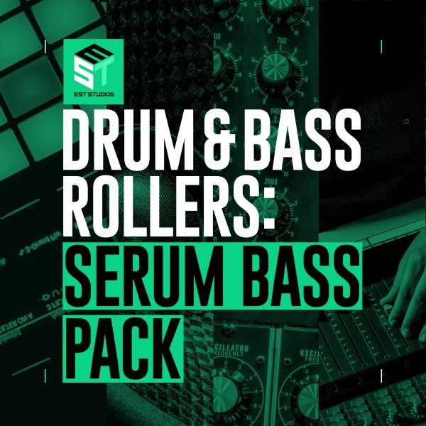 Drum & Bass Rollers: Serum Bass Pack