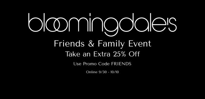 Bloomingdales Friends & Family Event