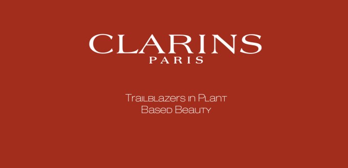 Clarins Trailblazers in Plant Based Beauty