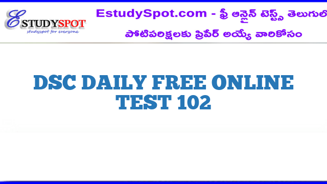 DSC DAILY FREE ONLINE TEST 102