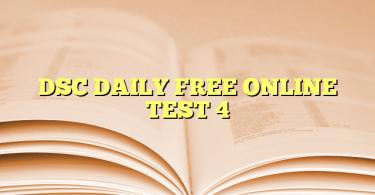 DSC DAILY FREE ONLINE TEST 4