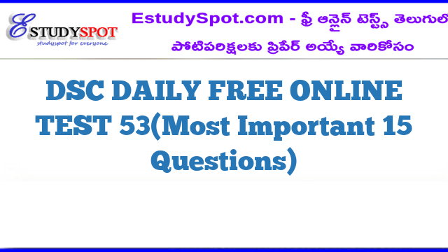 DSC DAILY FREE ONLINE TEST 53(Most Important 15 Questions)