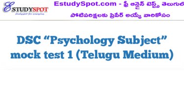 "DSC ""Psychology  Subject"" mock test 1 (Telugu Medium)"