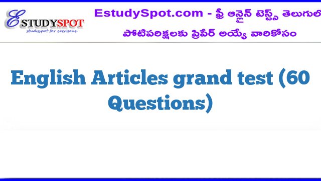 English Articles grand test (60 Questions)