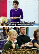- Nos élèves ont un excellent niveau, il n'y a rien qu'ils ne puissent gérer. - Vous savez quoi ? Je n'en doute pas. C'est juste que s'ils ont deux heures pour ce cours, une heure pour la bio...