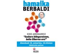"""Kike Amonarrizek """"Euskara bidegurutzean, baita Eibarren ere"""" hitzaldia emango du gaur udaletxeko patioan"""