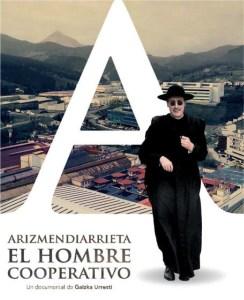 Proiekzioa: Arizmendiarrieta, el hombre cooperativo @ Coliseoan